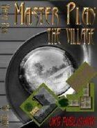 Master Plan: The Village