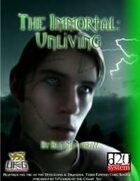 The Immortal: Unliving