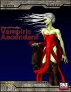 Eternal Prestige: Vampire Ascendant
