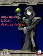 Eternal Prestige: Lich Ascendant