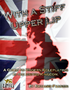 With a Stiff Upper Lip: A Guide to Modern Roleplaying in the United Kingdom
