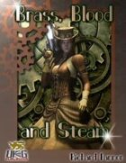 Brass, Blood and Steam