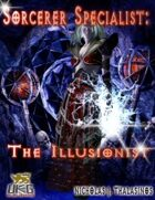 Sorcerer Specialist: The Illusionist