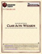 Class Acts: Wizards