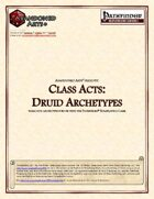 Class Acts: Druid Archetypes