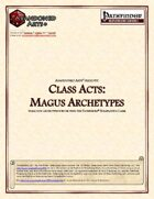 Class Acts: Magus Archetypes