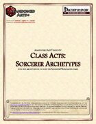 Class Acts: Sorcerer Archetypes