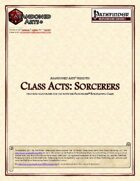 Class Acts: Sorcerers