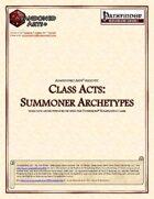 Class Acts: Summoner Archetypes