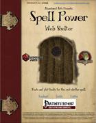 Spell Power: Web Shelter