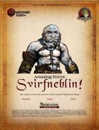 Amazing Races: Svirfneblin!