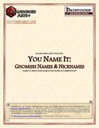 You Name It: Gnomish Names & Nicknames