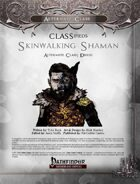 CLASSifieds: Skinwalking Shaman (Druid Alternate Class))