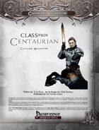 CLASSifieds: Centaurian (Cavalier Archetype)