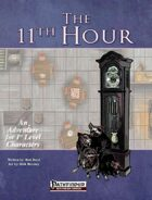 The 11th Hour [PFRPG adventure]