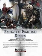 [PFRPG] Fantastic Fighting Styles