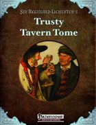 Sir Reginald Lichlyter's Trusty Tavern Tome