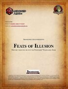 Feats of Illusion