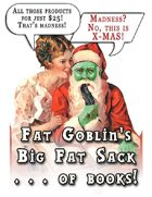 Fat Goblin's Big Fat Sack . . . of books! [BUNDLE]