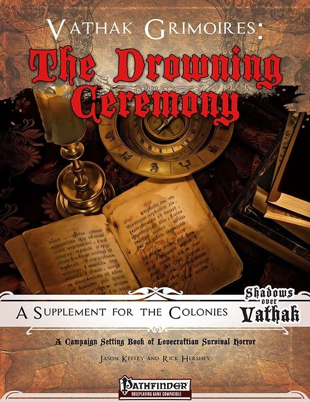 Vathak Grimoires: The Drowning Ceremony
