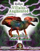 MindBlast! - Villains Augmented: Mindbird the Psionic Achaierai