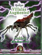 MindBlast! - Villains Augmented: Ankheg Mindburrower