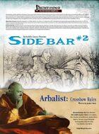 Sidebar #2 - Arbalist: Crossbow Rules