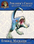 Publisher's Choice - Creatures A to Z: Etheral Maurader
