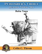 Publisher's Choice - Colin C. Throm (Baba Yaga)
