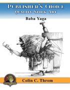 Publisher's Choice - Colin C. Throm (Baba Yaga)