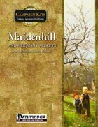 Campaign Kits: Maidenhill and Her Many Secrets