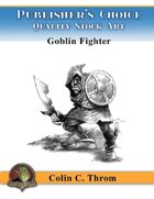Publisher's Choice - Old School Fantasy! (Goblin Fighter)