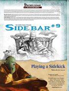 Sidebar #9 - Playing a Sidekick
