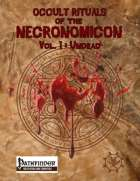 Occult Rituals of the Necronomicon Vol. 1: Undead