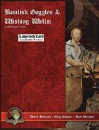 Basilisk Goggles & Wishing Wells