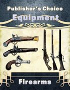 Publisher's Choice -Equipment: Firearms
