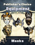 Publisher's Choice -Equipment: Masks