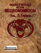 Occult Rituals of the Necronomicon Vol. 2: Fiends