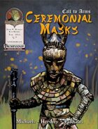 Call to Arms - Ceremonial Masks