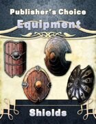 Publisher's Choice -Equipment: Shields