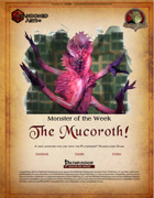 Monster of the Week - The Mucoroth