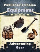 Publisher's Choice -Equipment: Adventure Gear