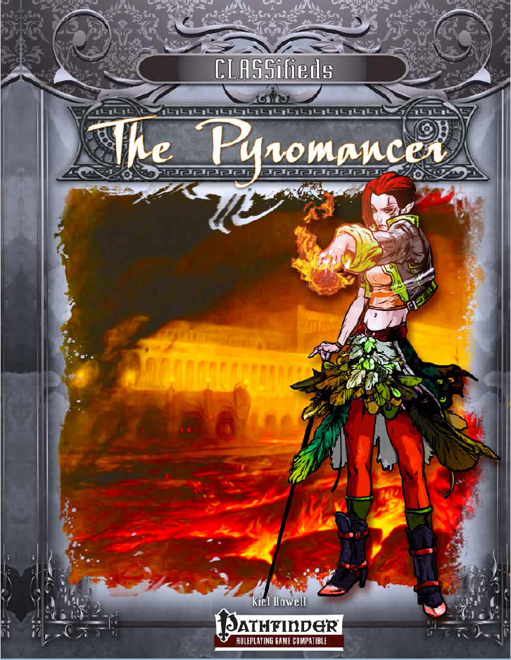 CLASSifieds: The Pyromancer