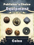 Publisher's Choice -Equipment: Coins