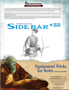 Sidebar #22 - Equipment Tricks for Bows