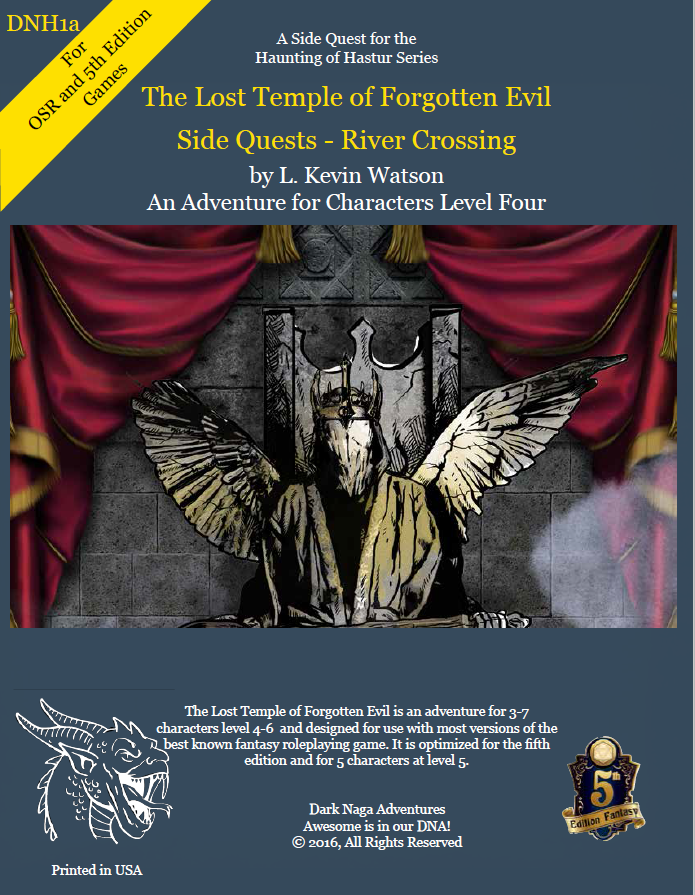 The Lost Temple of Forgotten Evil - Sidequests - River Crossing (5th Edition Fantasy- OSR)