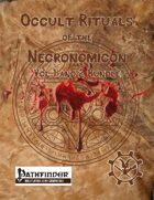 Occult Rituals of the Necronomicon Vol 1 and 2 [BUNDLE]