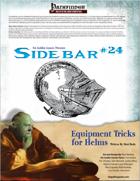 Sidebar #24 - Equipment Tricks for Helms