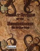 Occult Rituals of the Necronomicon Vol 3 Old Ones