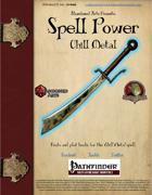 Spell Power: Chill Metal